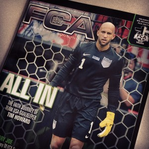 Tim Howard appears on the cover of the July/August issue of FCA Magazine.